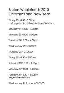 BW opening hours Xmas 2013